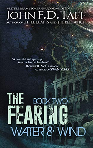 Zakk's Review of THE FEARING: BOOK 2: WATER & WIND by John F. D. Taff