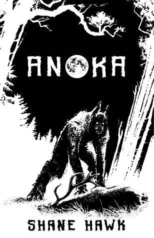 Book Review: ANOKA by Shane Hawk