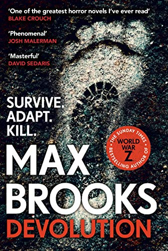 BOOK REVIEW: DEVOLUTION by Max Brooks- The Horror Hypothesis