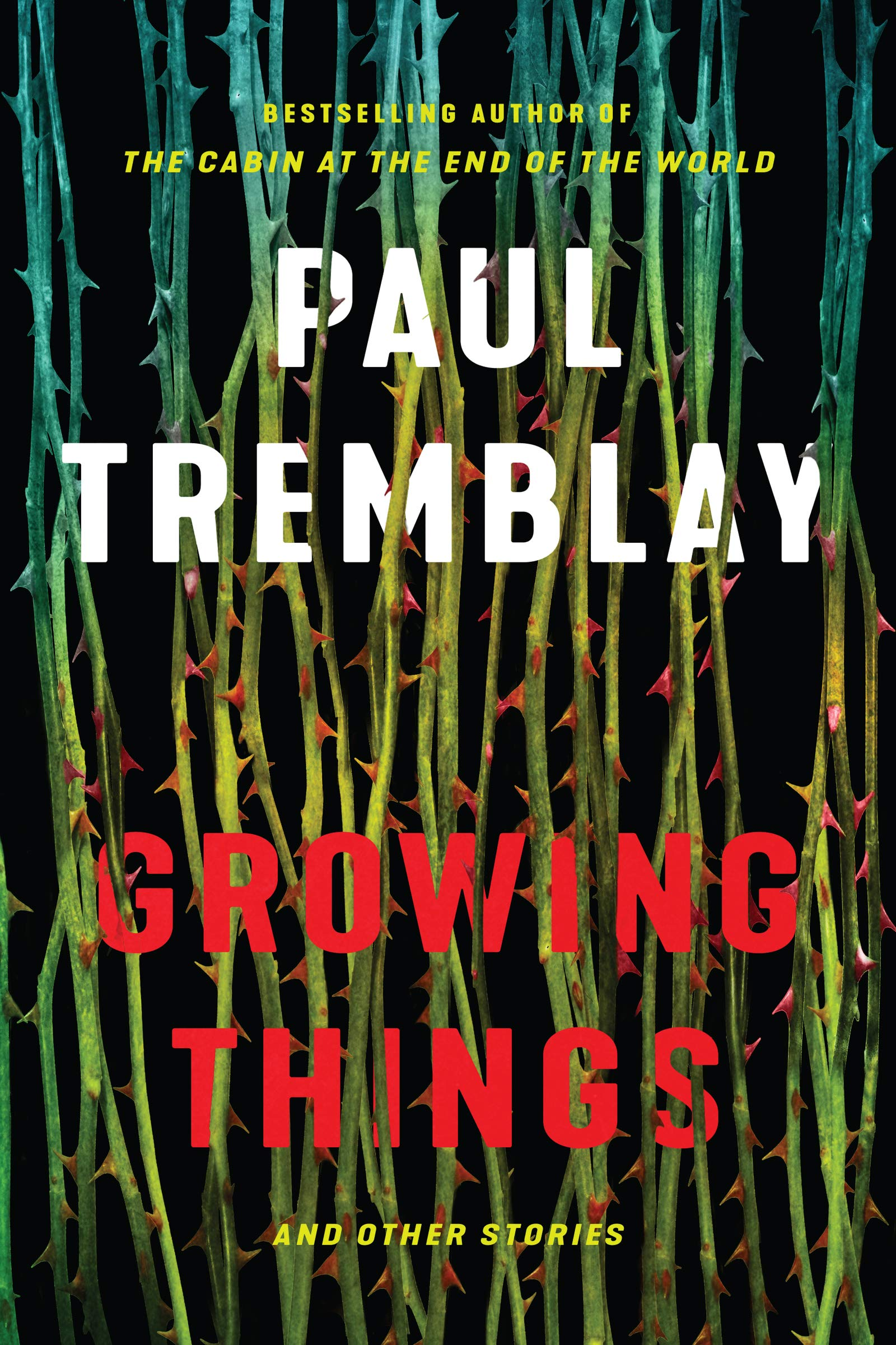 Chandra's Review of Growing Things by Paul Tremblay