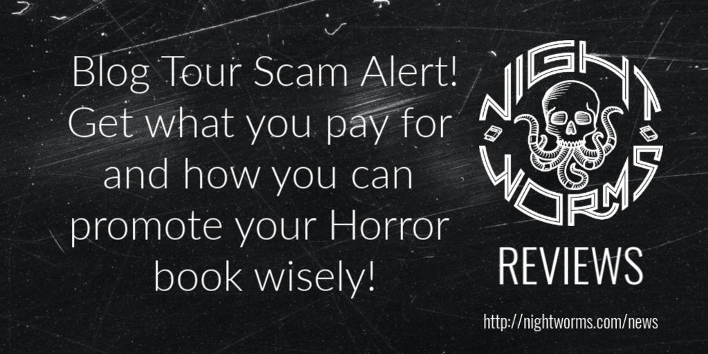Blog Tour Scam Alert: How You Can Promote Your Horror Book Wisely!