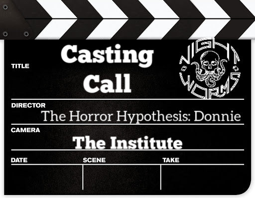 Casting Call: The Institute, by The Horror Hypothesis