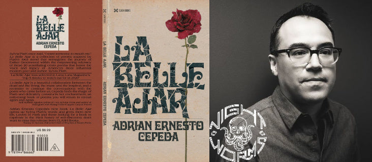 La Belle Ajar Companion Essay for Night Worms by Adrian Ernesto Cepeda