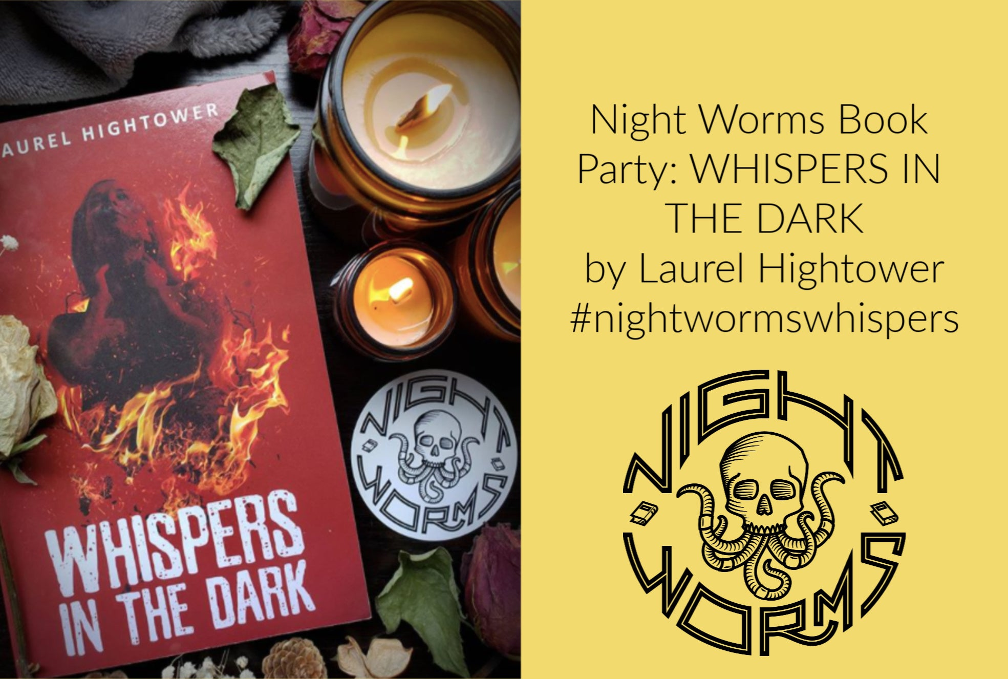 Night Worms Book Party: WHISPERS IN THE DARK by Laurel Hightower