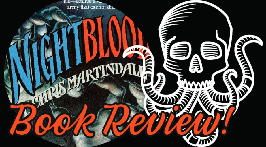 Book Review: NIGHTBLOOD by T. Chris Martindale
