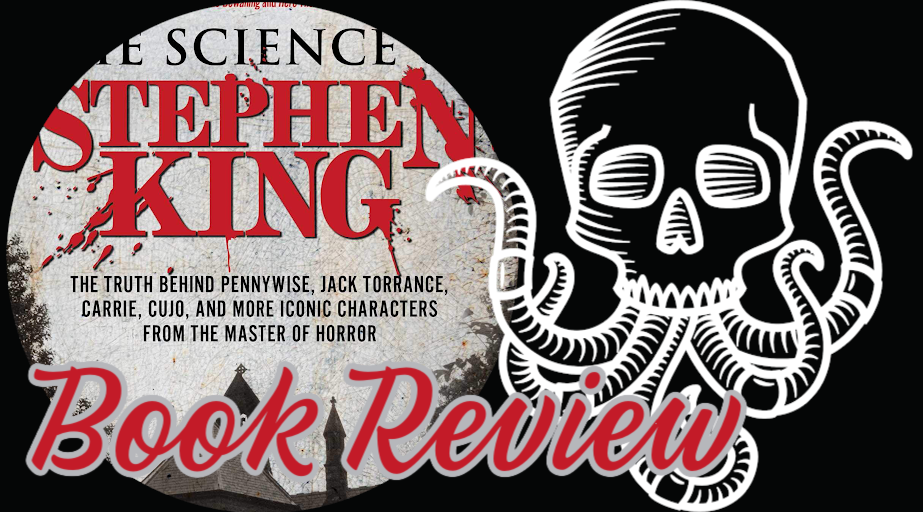 Book Review: THE SCIENCE OF STEPHEN KING by Donnie Goodman