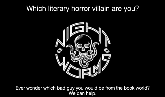Friday Feels- Take a Quiz: Which Horror Fiction Villain Are You?