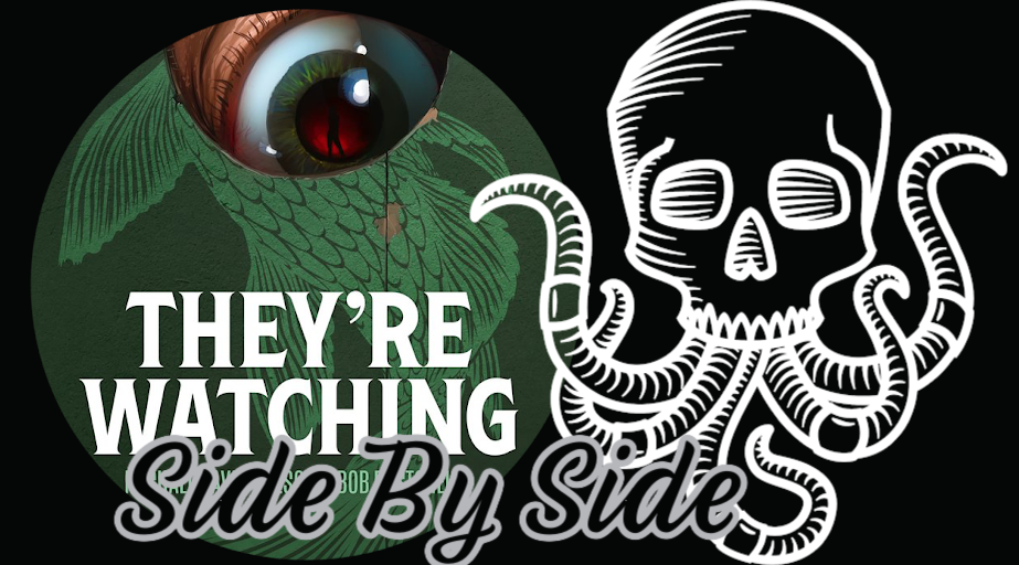 Side by Side Book Review: THEY'RE WATCHING by Bob Pastorella and Michael David Wilson