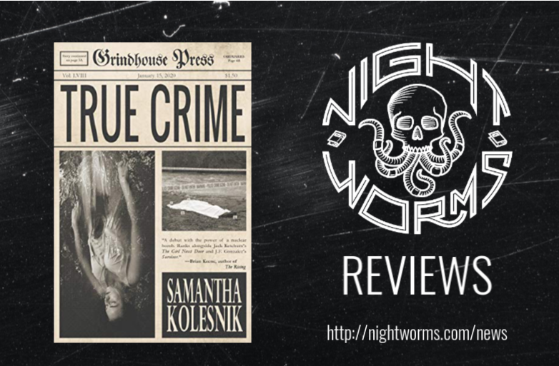 BOOK REVIEW: Side by Side Reviews of TRUE CRIME by Samantha Kolesnik