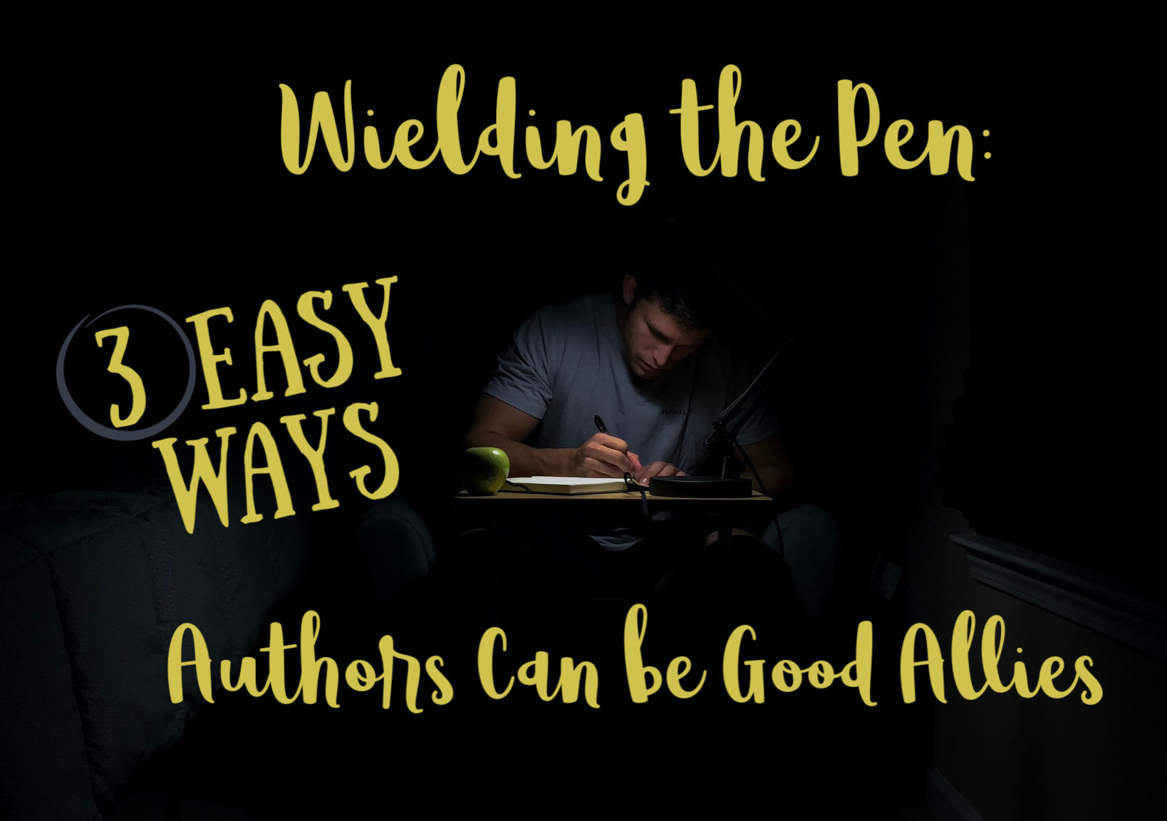 Wielding the Pen: Three Easy Ways Authors Can Become Good Allies