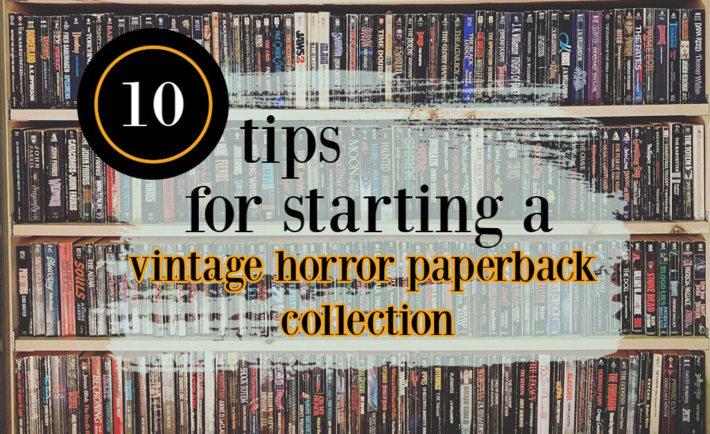 10 Tips for Starting a Vintage Horror Collection, By The Horror Hypothesis