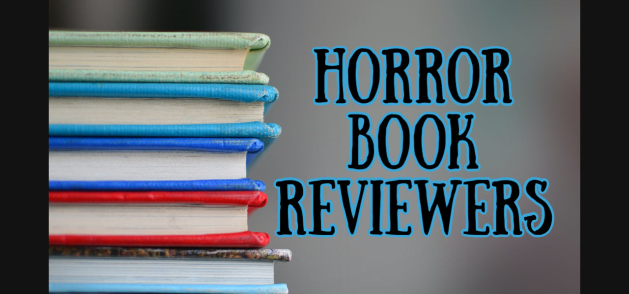 Horror Reviewers OPEN for Requests