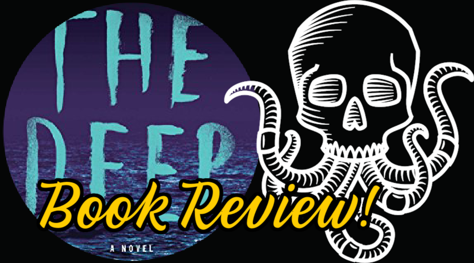 Book Review: THE DEEP by Nick Cutter
