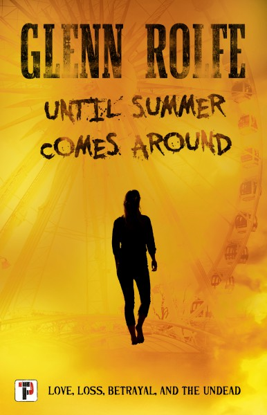 Side by Side Review: UNTIL SUMMER COMES AROUND by Glenn Rolfe