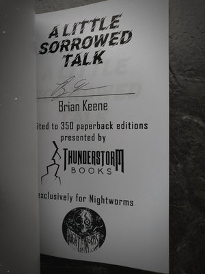 SIGNED, EXCLUSIVE NIGHT WORMS EDITION Little Sorrowed Talk by Brian Keene