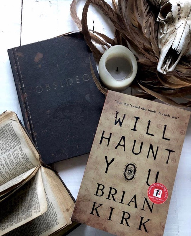 Will Haunt You by Brian Kirk *SIGNED*