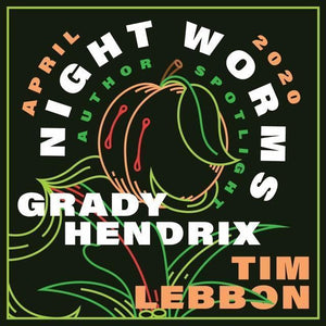April 2020 - Grady Hendrix and Tim Lebbon