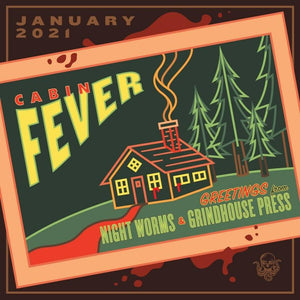 Cabin Fever - January 2021