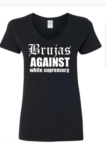 Brujas against white supremacy Shirt