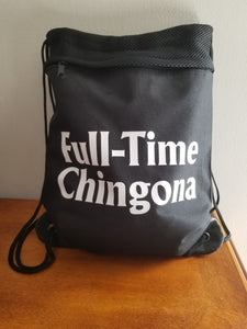 Full-Time Chingona Drawstring Bag