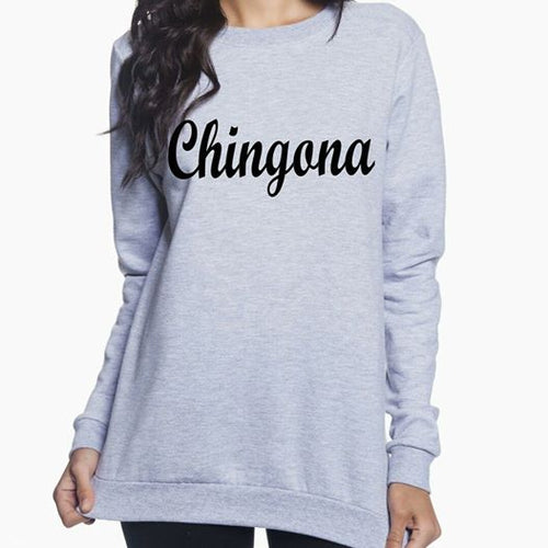 Chingona Sweatshirt