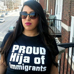 Proud Hijx of Immigrants Shirt
