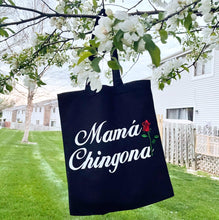 Load image into Gallery viewer, Mama Chingona tote B