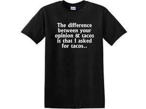I asked for tacos shirt