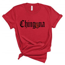 Load image into Gallery viewer, Chingona Corazon Shirt