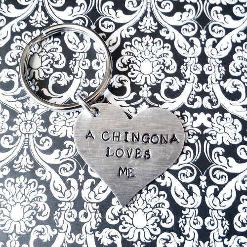 A Chingon/a Loves me Key Chain