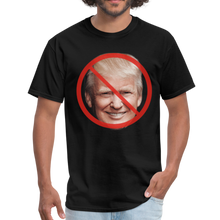 Load image into Gallery viewer, Anti Trump T=Shirt 100% Cotton T-Shirt - black