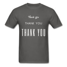 Load image into Gallery viewer, Thank you, X3 Appreciation Cotton T-Shirt - charcoal