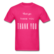 Load image into Gallery viewer, Thank you, X3 Appreciation Cotton T-Shirt - fuchsia