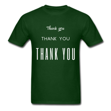 Load image into Gallery viewer, Thank you, X3 Appreciation Cotton T-Shirt - forest green