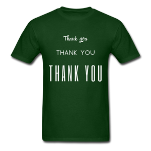 Thank you, X3 Appreciation Cotton T-Shirt - forest green