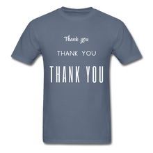 Load image into Gallery viewer, Thank you, X3 Appreciation Cotton T-Shirt - denim