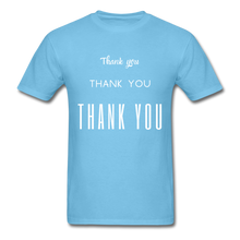 Load image into Gallery viewer, Thank you, X3 Appreciation Cotton T-Shirt - aquatic blue