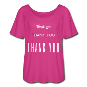 Women's Flowy  Thank You T-Shirt - dark pink