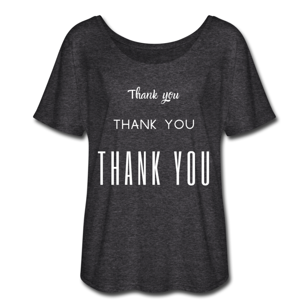 Women's Flowy  Thank You T-Shirt - charcoal gray