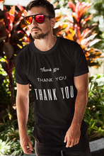 Load image into Gallery viewer, Thank you, X3 Appreciation Cotton T-Shirt