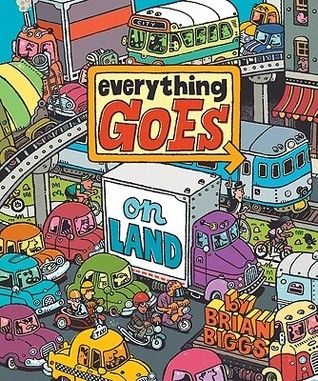 Everything Goes: On Land