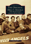 The Original Hell's Angels, 303rd Bombardment Group of World War II