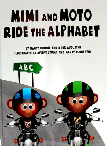 Mimi and Moto Ride the Alphabet