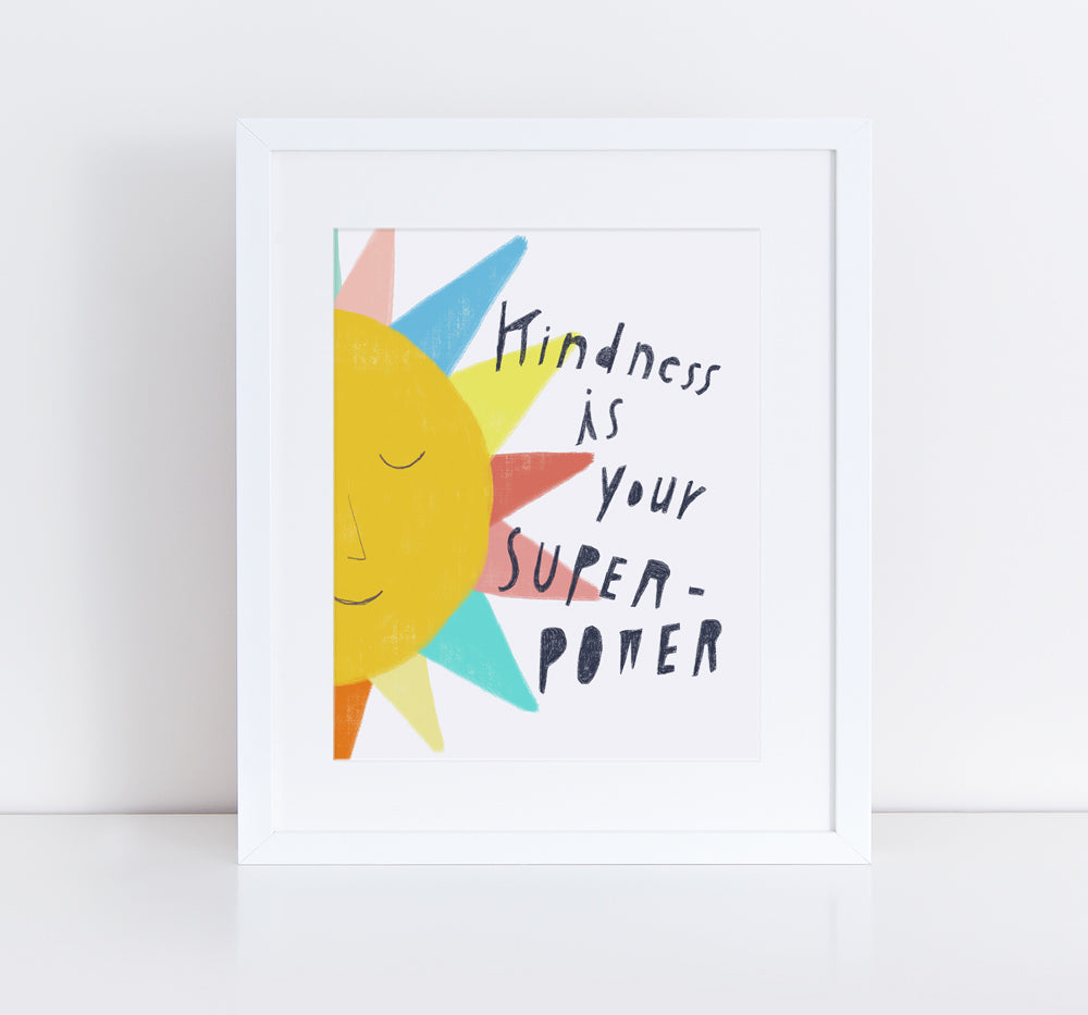 Kindness is Your Superpower, Giclee Art Print