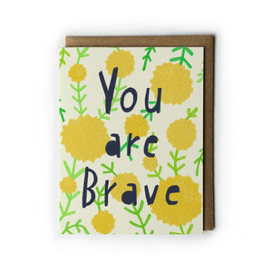 You Are Brave Card