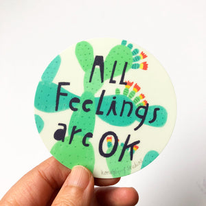All Feelings Are OK Vinyl Sticker