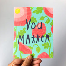 You Matter Note Card