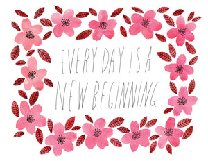 Every Day is a New Beginning Card