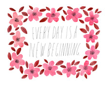 Every Day is a New Beginning, Giclee Art Print