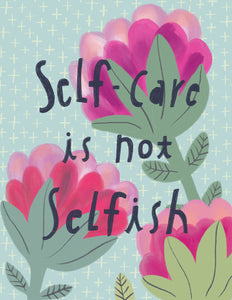 Self-Care is Not Selfish Card
